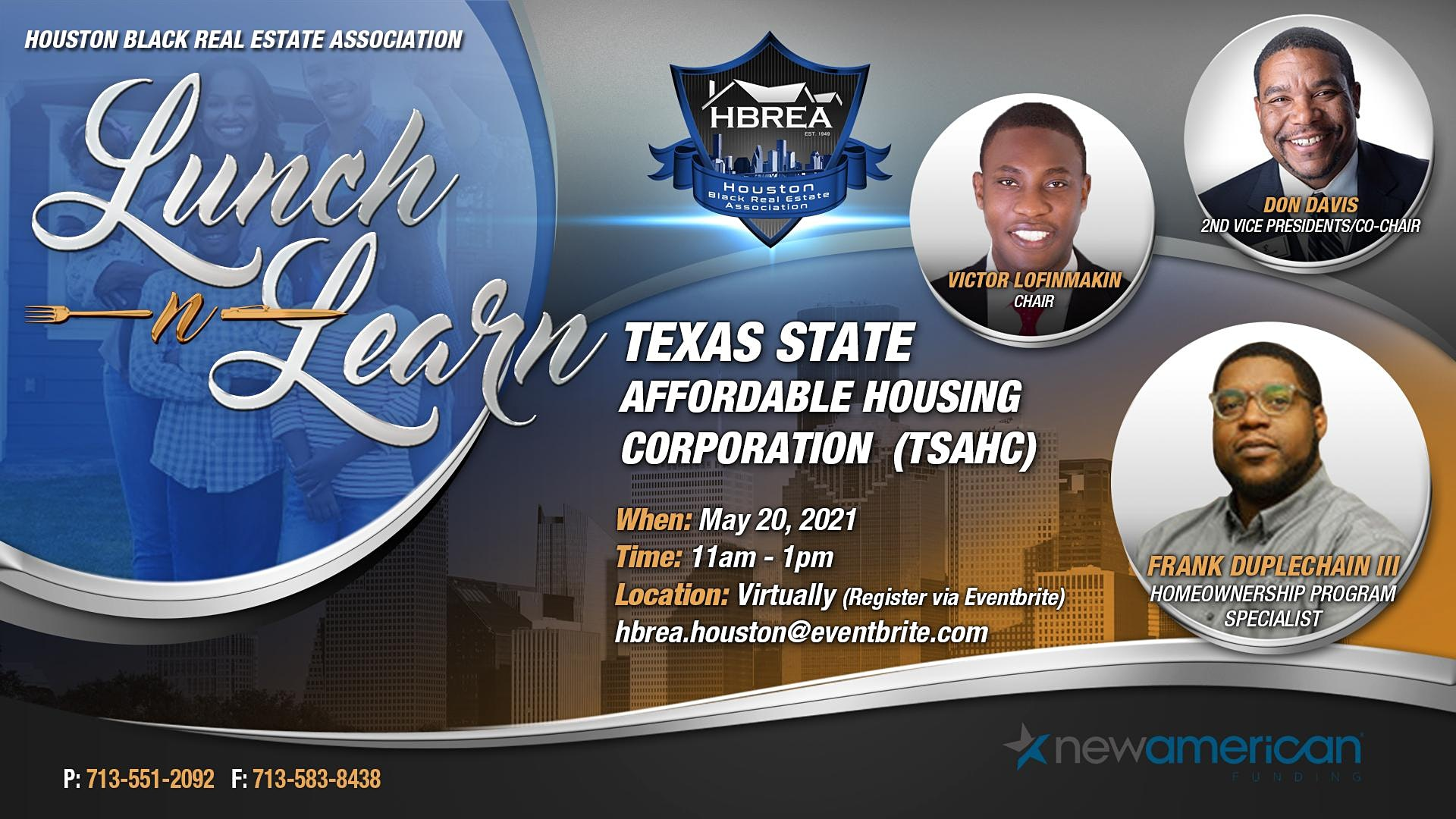 Lunch-N-Learn - Texas State Affordable Housing Corporation, Victor Lofinmakin, Don Davis, and Frank Duplechain III